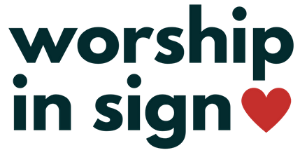 Worship In Sign