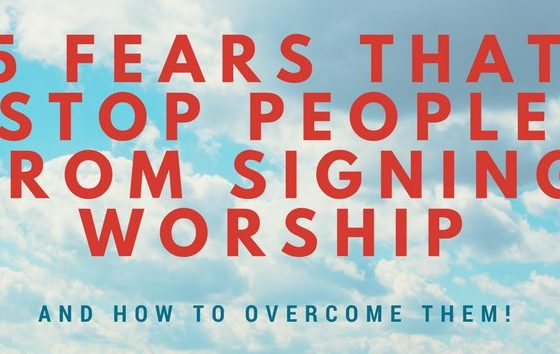 5 fears that stop people from signing worship